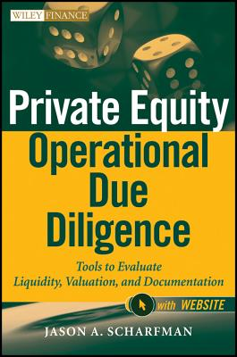 Private Equity Operational Due Diligence By Scharfman, Jason A.